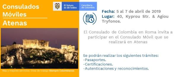 Consulado de Colombia en Roma invita a la jornada del Consulado Móvil en Atenas que se realizará del 5 al 7 de abril  de 2019