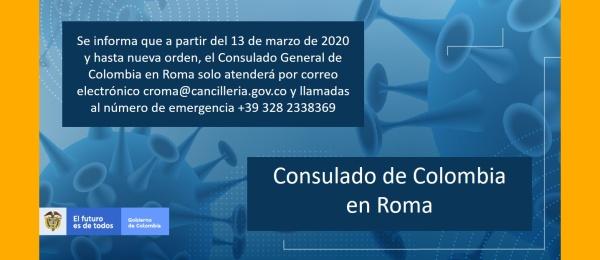 Consulado de Colombia en Roma solo atenderá por correo electrónico croma@cancilleria.gov.co y llamadas de emergencia al +39 328 2338369